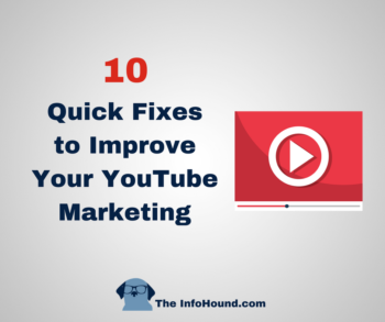 InfoHound's suggested fixes for solopreneur YouTube marketing