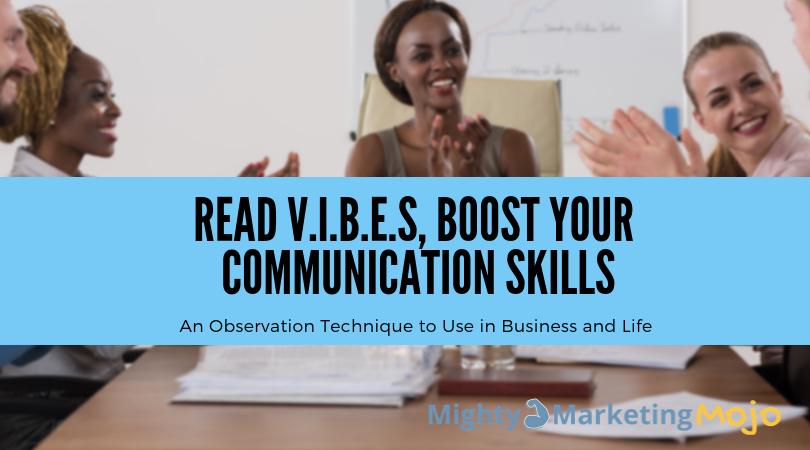 Entrepreneur article VIBES technique boost business communication skills