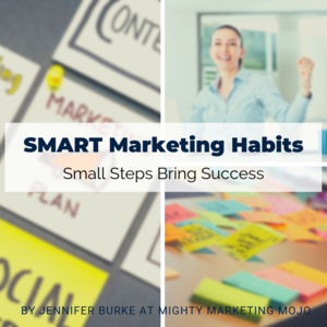 Build smart marketing habits with small daily steps and tasks
