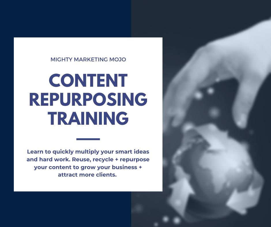 Reuse recycle digital marketing content repurposing workshop training